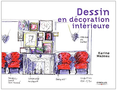 le livre dessin en decoration interieure 2212123930 les. Black Bedroom Furniture Sets. Home Design Ideas