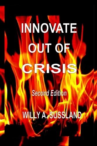 Innovate Out Of Crisis: Second Edition