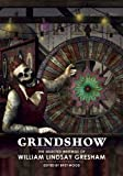 Grindshow: The Selected Writings of William Lindsay Gresham