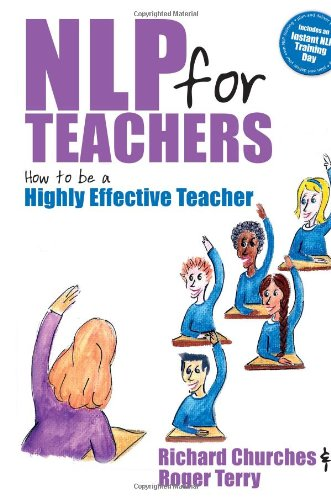 NLP for Teachers: How to be a Highly Effective Teacher