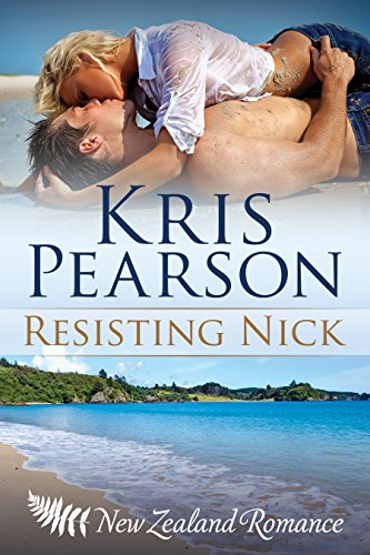 Book: Resisting Nick (Wicked in Wellington) by Kris Pearson