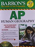 img - for Barron's AP Human Geography with CD-ROM, 4th Edition (Barron's AP Human Geography (W/CD)) by Meredith Marsh Ph.D. (2012-02-01) book / textbook / text book