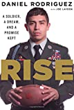 Rise: A Soldier, a Dream, and a Promise Kept