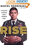 Rise: A Soldier, a Dream, and a Promi...