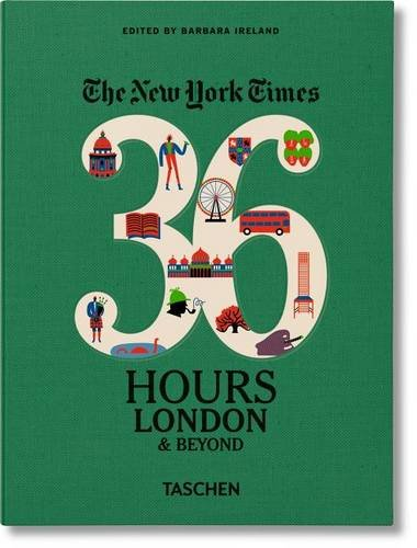 The New York Times: 36 Hours, London & Beyond (New York Times Europe compare prices)