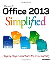 Office 2013 Simplified (Wiley Desktop Editions)