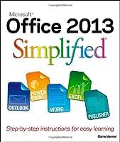Office 2013 Simplified (Wiley Desktop Editions)