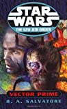 Star Wars: The New Jedi Order: Vector Prime (009940995X) by R. A. Salvatore