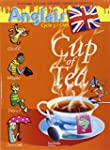 Anglais Cycle 3-CM1 Cup of Tea : Livr...