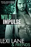 img - for Wild Impulse (Paranormal Erotic Stories - Fantasy Collection) book / textbook / text book