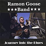 Journey Into the Bluesby Ramon Goose