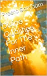 Divine Qualities For The Inner Path