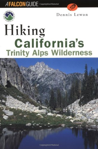Hiking California's Trinity Alps Wilderness (Regional Hiking Series)