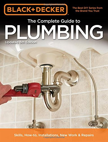 You might not have to call a plumber; get the most comprehensive, up-to-date book on home plumbing for DIYers of all skill levels instead