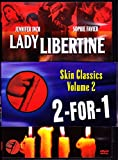Skin Classics Volume 2: Lady Libertine/Love Circles