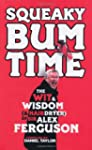 Squeaky Bum Time: The Wit & Wisdom (&...