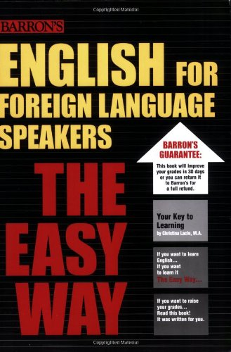English for Foreign Language Speakers the Easy Way (Barron's E-Z)
