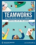 img - for TeamWorks: Spiritual Life of the Leaders book / textbook / text book