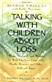 img - for Talking with Children About Loss book / textbook / text book