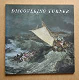 Discovering Turner (1854370391) by Cumming, Robert