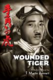 img - for Wounded Tiger: A Nonfiction Novel book / textbook / text book