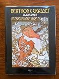 Berthon & Grasset (Art Nouveau) (0847801039) by Arwas, Victor