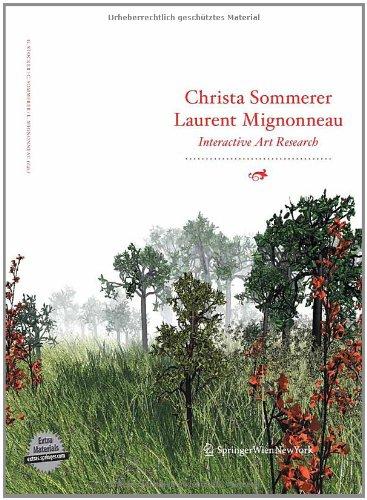 Christa Sommerer & Laurent Mignonneau: Interactive Art Research