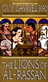The Lions of Al-Rassan (0061056219) by Kay, Guy Gavriel