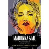 Madonna and Me: Women Writers on the Queen of Pop ~ Laura Barcella