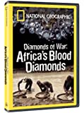National Geographic - Diamonds of War: Africa's Blood Diamonds