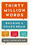 Thirty Million Words: Building a Chil...