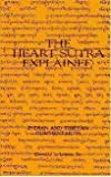 The Heart Sutra Explained: Indian and Tibetan Commentaries (8170302382) by Lopez, Donald S.