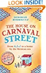 The House on Carnaval Street: From Ka...
