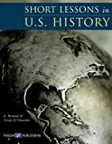 Short Lessons in U.S. History [Paperback]