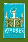 img - for Four Desert Fathers: Pambo, Evagrius, Macarius Of Egypt, And Macarius Of Alexandria : Coptic Texts Relating To The Lausiac History Of Palladius (St. ... Seminary Press