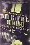 The Haunting of Twenty-First-Century America (The Haunting of America) (0765328372) by Martin, Joel