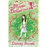 Delphie and the Glass Slippers (Magic Ballerina, Book 4)by Darcey Bussell