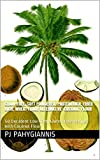 Coconut Flour: The Paleo, Grain-Free, Soft Powdered, Protein/Fiber Rich, Wheat Flour Alternative: 50 Decadent Low-Carb, Gluten-Free Recipes For The Health-Conscious And Anyone With Celiac Disease