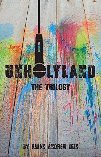 Unholyland: The Trilogy PDF