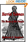 Harriet Tubman - The Moses of Her People [Illustrated]