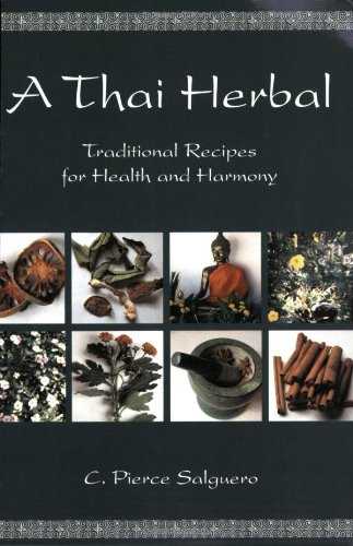 A Thai Herbal: Traditional Recipes for Health and Harmony