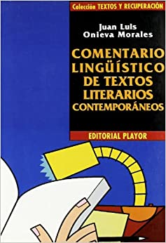 Comentario linguistico textos literarios contemporaneos