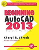 img - for Beginning AutoCAD 2013 book / textbook / text book