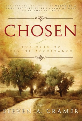 Chosen - The Path to Divine Acceptance, Cramer, Steven A.