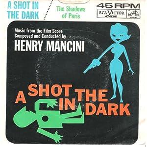 """MANCINI - A SHOT IN THE DARK - SOUNDTRACK - 7"""" 45 RPM"""