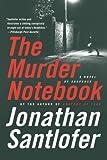 The Murder Notebook: A Novel of Suspense (Nate Rodriguez Novels)