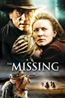 The Missing (2003 Feature)