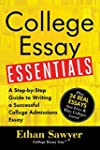 College Essay Essentials: A Step-by-S...