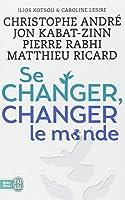 Se changer, changer le monde