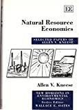 img - for Natural Resource Economics: Selected Papers of Allen V. Kneese (New Horizons in Environmental Economics) book / textbook / text book